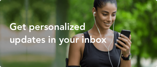 Get personalized updates in your inbox